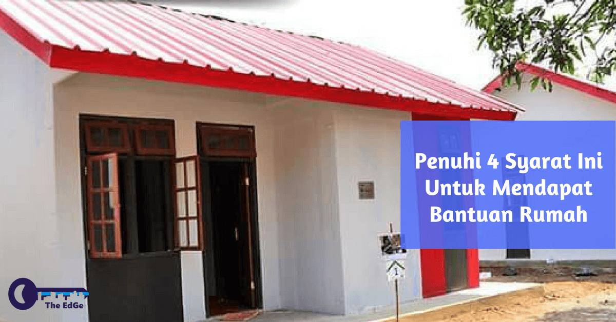 Penuhi 4 Syarat Ini Untuk Mendapat Bantuan Pembangunan Rumah