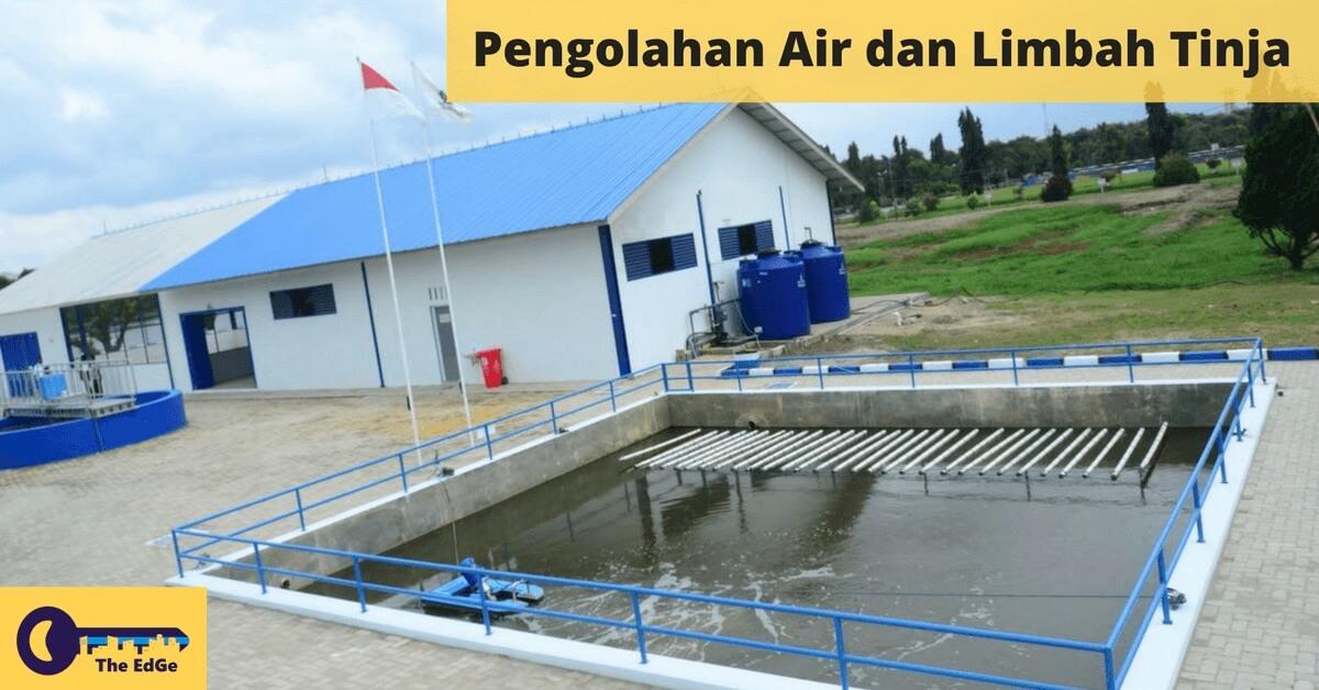 Indahnya Kalau di Surabaya Juga Seperti Ini Pengolahan Air dan Limbah Tinjanya - BeliSewaRumah