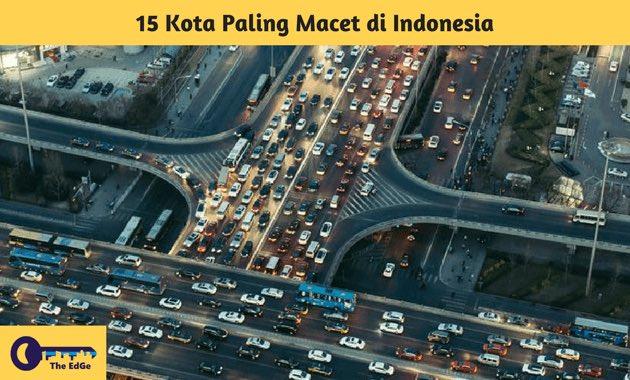 15 Kota Paling Macet di Indonesia - BeliSewaRumah