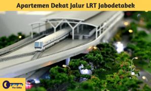 Apartemen Dekat Jalur LRT Jabodetabek - BeliSewaRumah