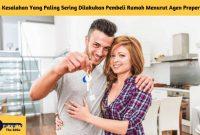 3 Kesalahan Yang Paling Sering Dilakukan Pembeli Rumah Menurut Agen Properti - BeliSewaRumah