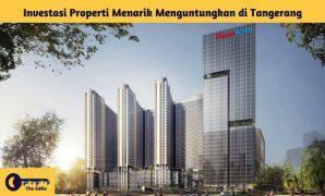 Investasi Properti Menarik Menguntungkan di Tangerang - BeliSewaRumah