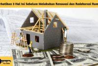 Perhatikan 3 Hal Ini Sebelum Melakukan Renovasi dan Redekorasi Rumah - BeliSewaRumah