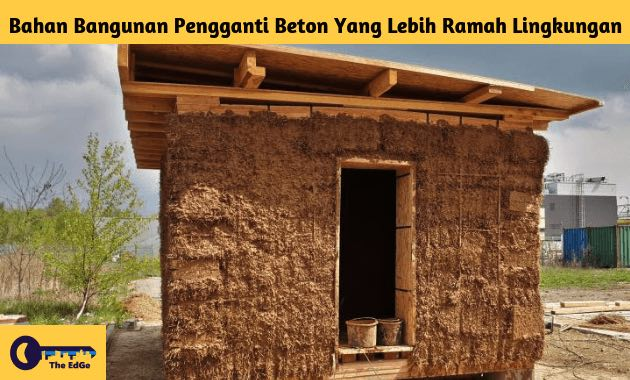 Bahan Bangunan Pengganti Beton Yang Lebih Ramah Lingkungan - BeliSewaRumah