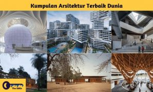 Kumpulan Arsitektur Terbaik Dunia - BeliSewaRumah
