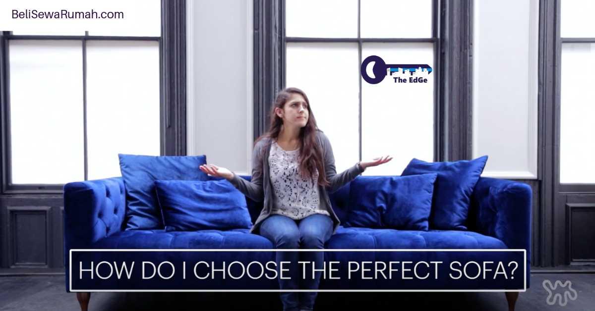 Bagaimana Memilih Sofa Yang Pas - BeliSewaRumah