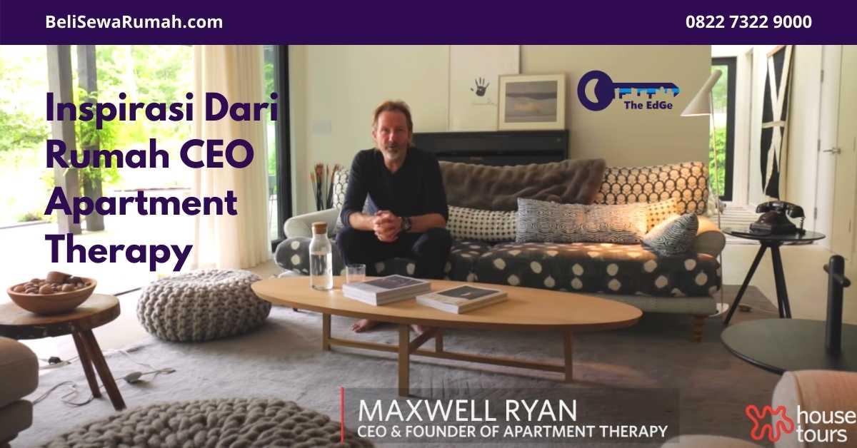 Inspirasi Dari Rumah CEO Apartment Therapy - BeliSewaRumah