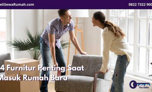 14 Furnitur Penting Saat Masuk Rumah Baru - BeliSewaRumah