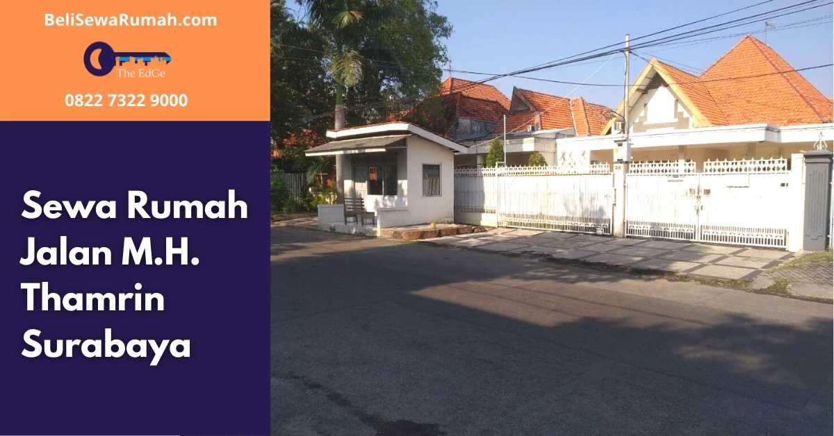 Sewa Rumah Jalan M.H. Thamrin Surabaya - BeliSewaRumah