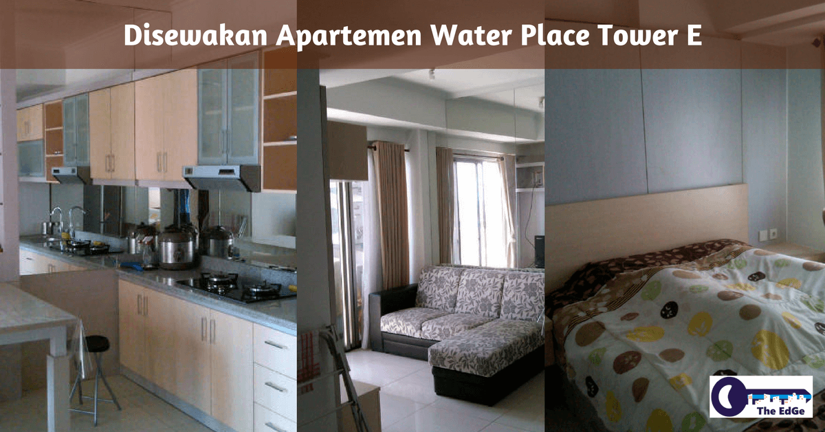 Disewakan Apartemen Water Place Tower E The EdGe
