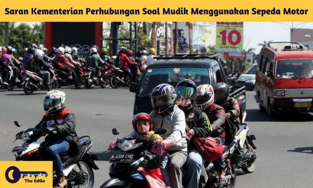 Saran Kementerian Perhubungan Soal Mudik Menggunakan Sepeda Motor - BeliSewaRumah