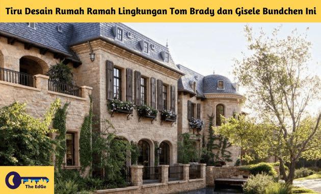 Tiru Desain Rumah Ramah Lingkungan Tom Brady dan Gisele Bundchen Ini - BeliSewaRumah