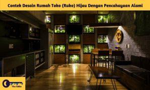 contek desain rumah toko (ruko) hijau dengan pencahayaan