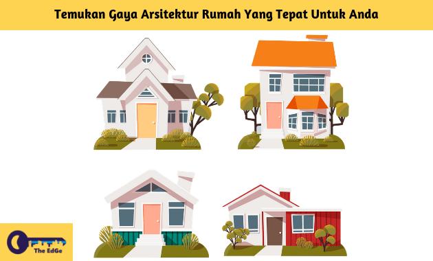 Temukan-Gaya-Arsitektur-Rumah-Yang-Tepat-Untuk-anda-BeliSewaRumah