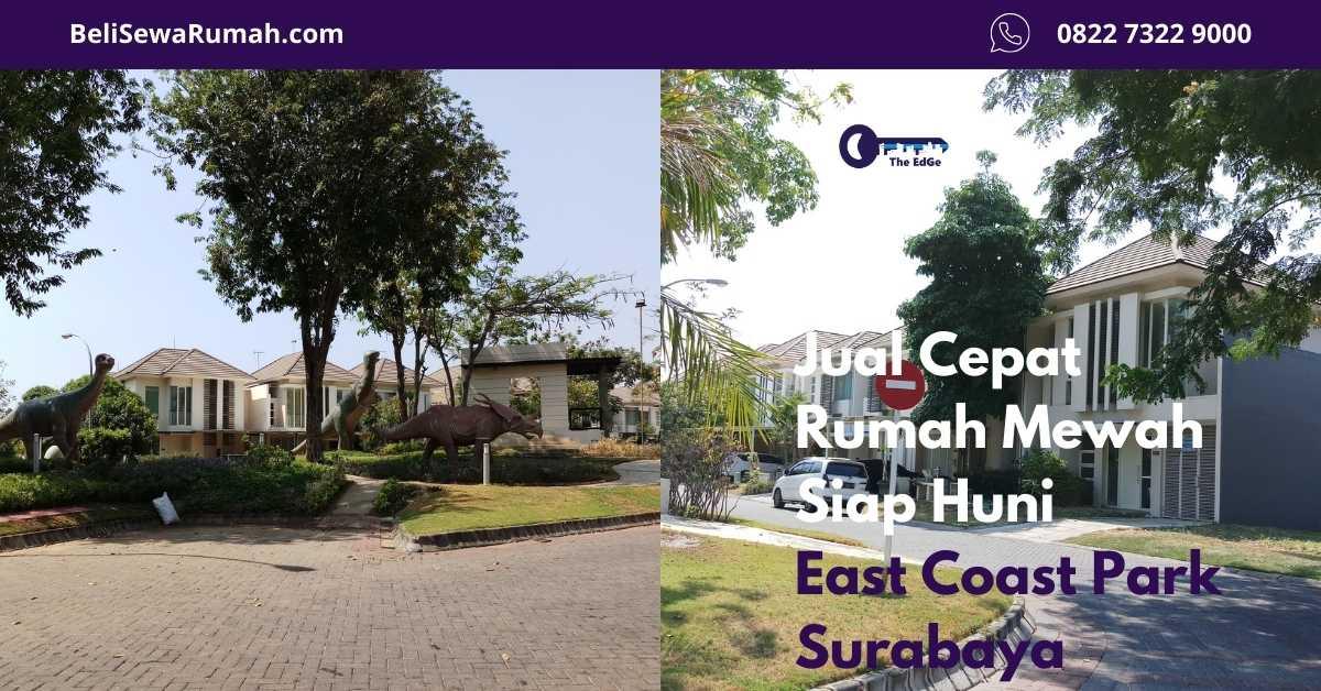 Jual Rumah Mewah Siap Huni East Coast Park Surabaya - Listing - BeliSewaRumah - website image