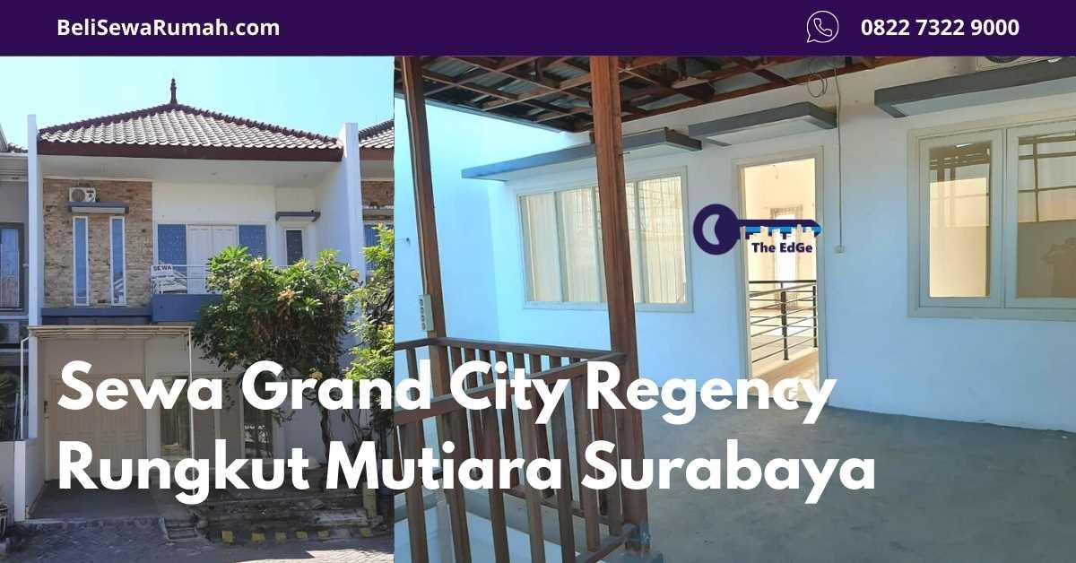 Sewa Grand City Regency Rungkut Mutiara Surabaya - Primary Listing - BeliSewaRumah