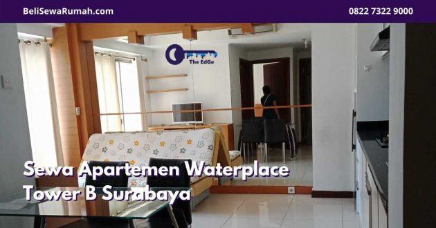 Sewa Apartemen Waterplace Tower B Surabaya | The EdGe