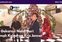 Ide Dekorasi Natal Dari Rumah Keluarga Kris Jenner - BeliSewaRumah