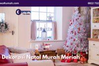 Ide Dekorasi Natal Murah Meriah - BeliSewaRumah