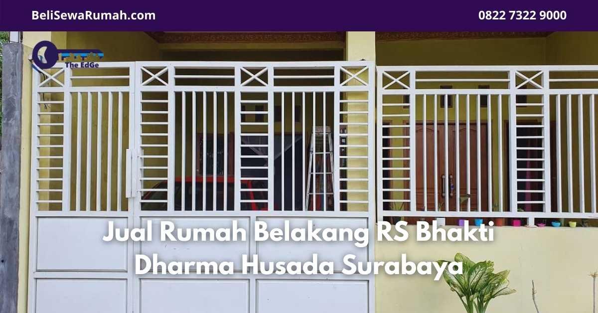 Jual Rumah Belakang RS Bhakti Dharma Husada Surabaya - BeliSewaRumah