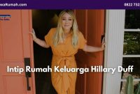 Intip Rumah Keluarga Hillary Duff - BeliSewaRumah