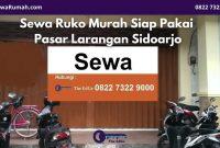 Sewa Ruko Murah Siap Pakai Pasar Larangan Sidoarjo - BeliSewaRumah