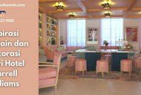 Inspirasi Desain dan Dekorasi Dari Hotel Pharrell Williams - BeliSewaRumah