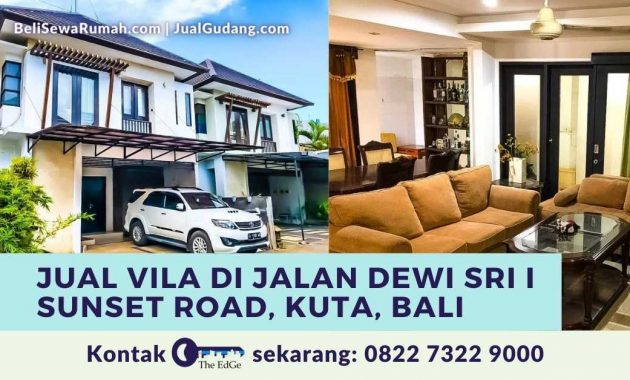 Jual Vila di Jalan Dewi Sri I Sunset Road Kuta Bali - The EdGe
